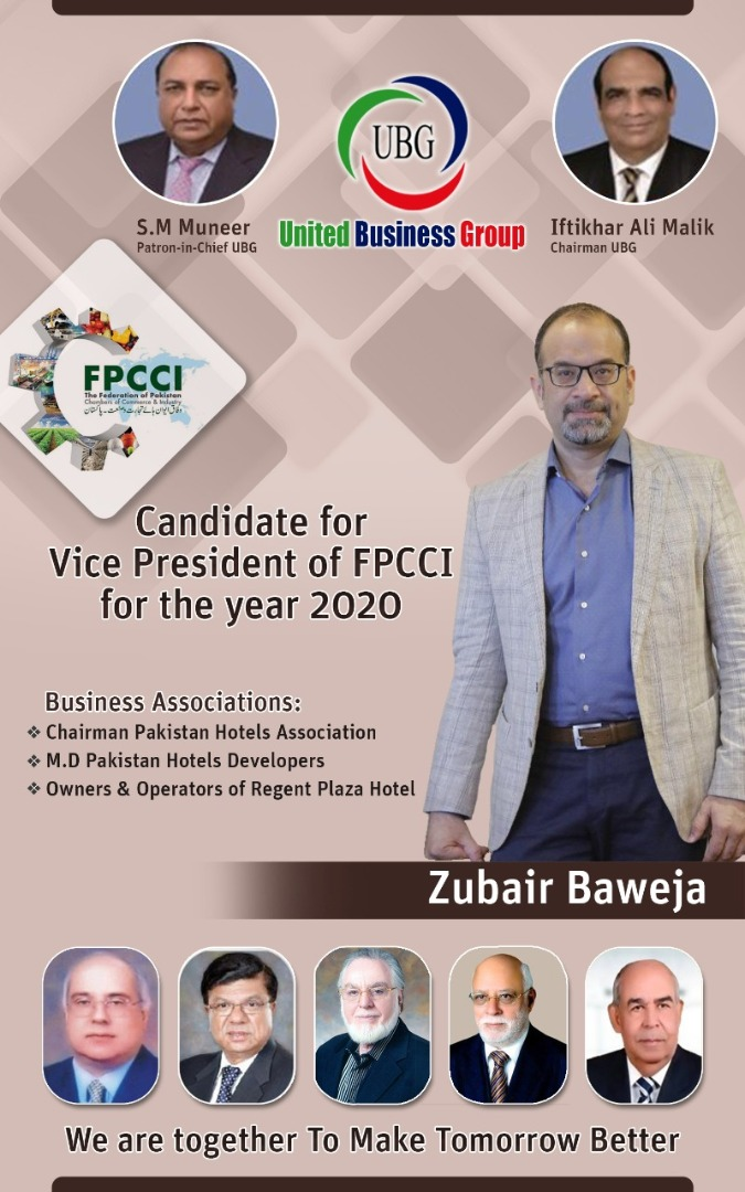 Zubair Baweja, Chairman, Pakistan Hotels Association has been elected as Vice President FPCCI 2020